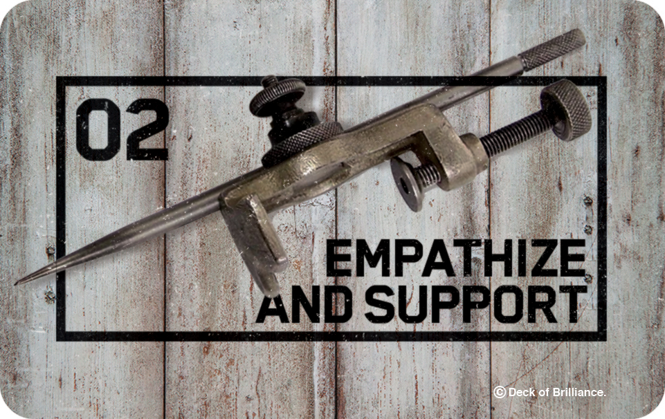 02. Empathize and Support