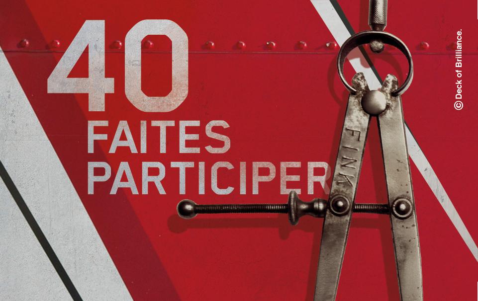 40. FAITES PARTICIPER