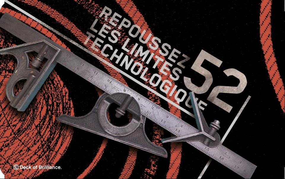 52. REPOUSSEZ LES LIMITES TECHNOLOGIQUE