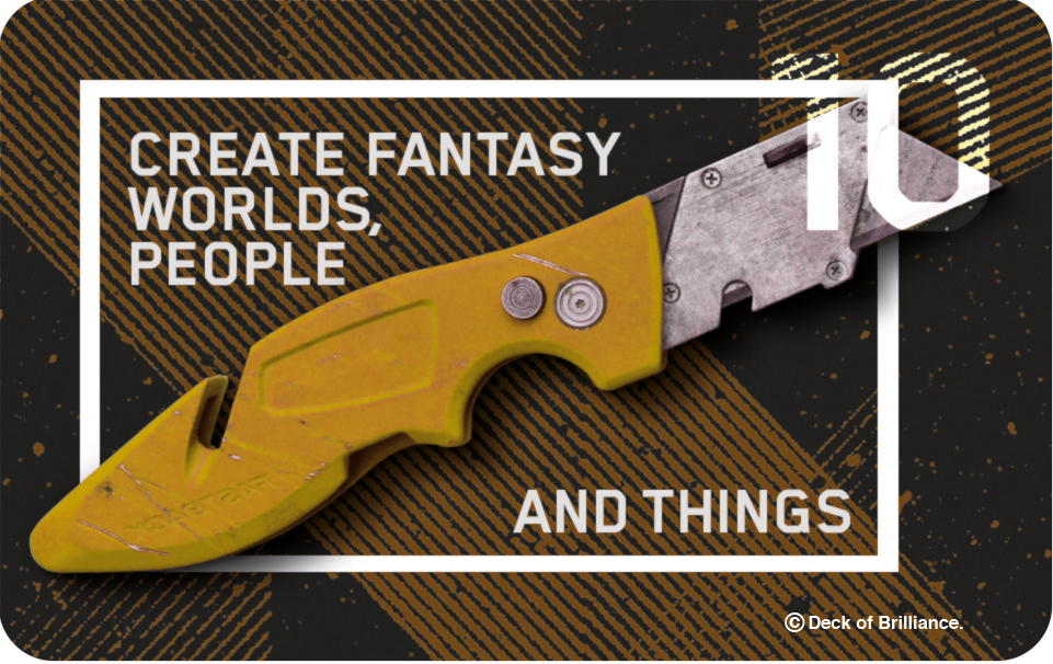 10. Create Fantasy Worlds, People and Things