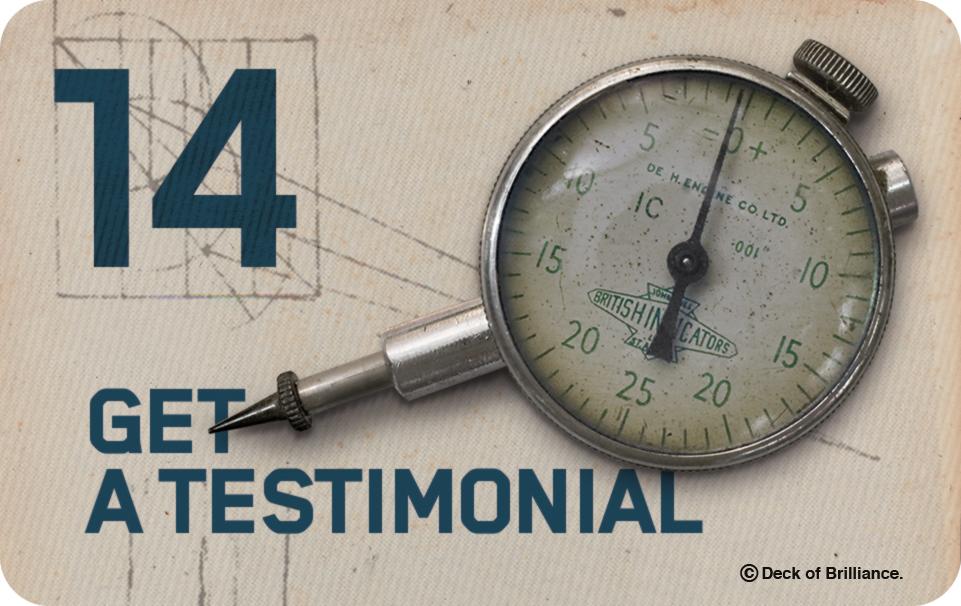 14. Get a Testimonial