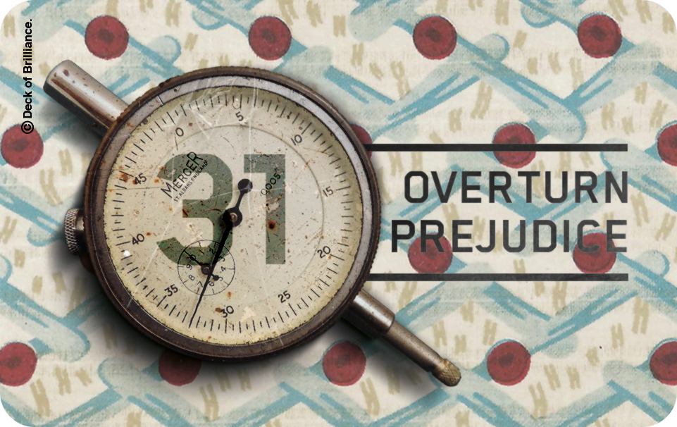 31. Overturn Prejudice