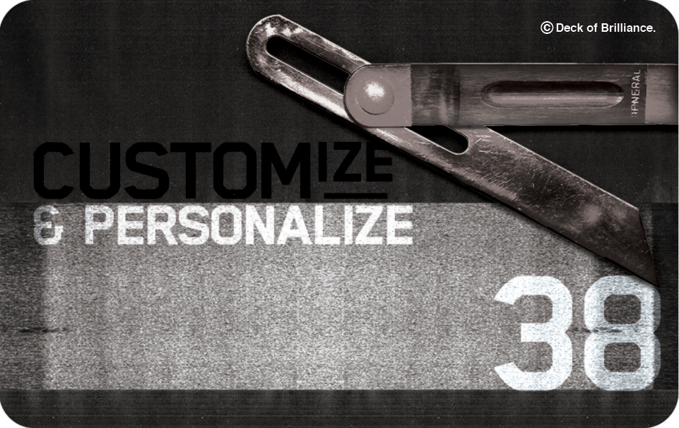 38. Customize and Personalize