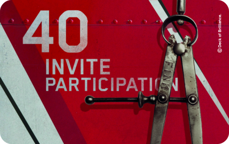 40. Invite Participation