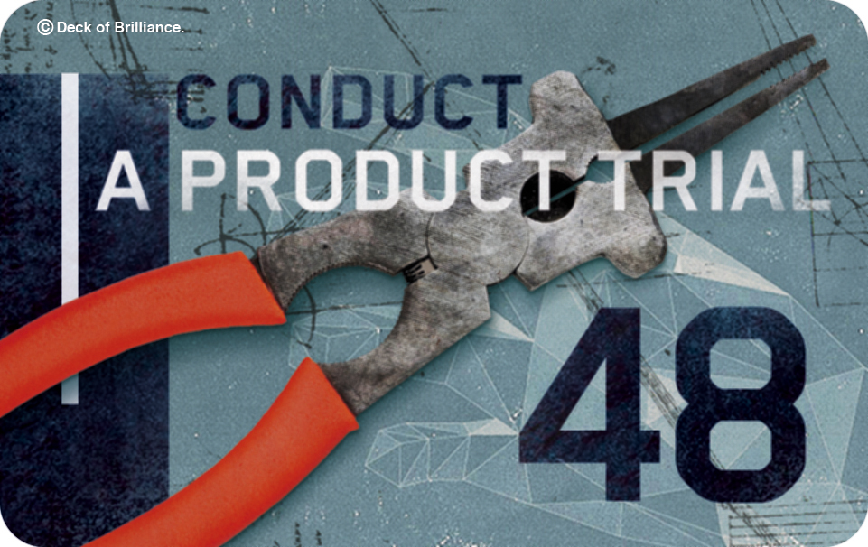 48. Conduct a Product Trial